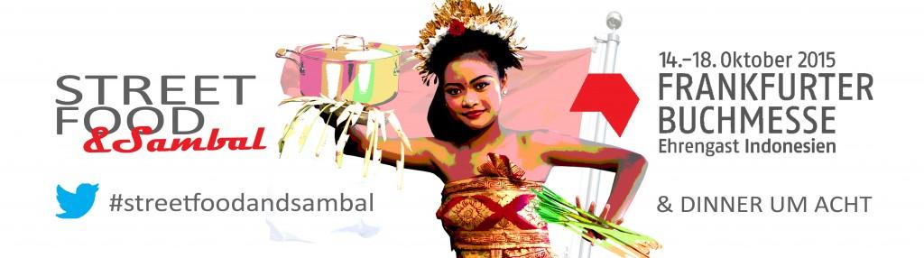 Streetfood und Sambal Blog Event für das Gastland Indonesien zur Frankfurter Buchmesse 2015 von Dinner um Acht