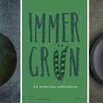 Immergrün – eingelegte Zucchini und die wunderbare Gemüseküche des Nordens
